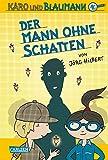 Karo und Blaumann, Band 2: Der Mann ohne Schatten