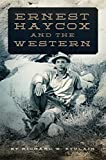 Ernest Haycox and the Western