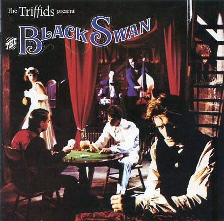 The Triffids Present The Black Swan