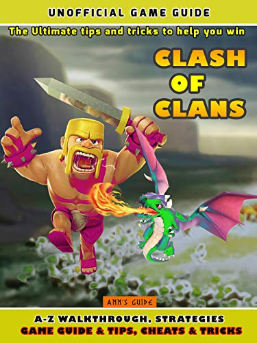 Clash of Clans: The Ultimate tips and tricks to help you win