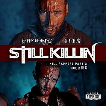 Still Killin (Killin Rappers), Pt. 2