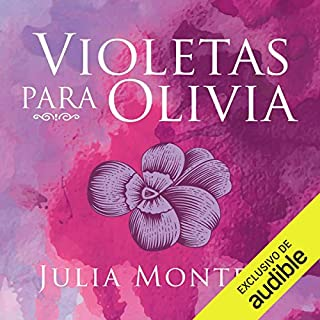 Violetas para Olivia [Violets for Olivia] audiobook cover art