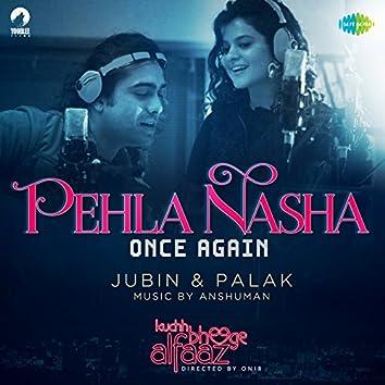 "Pehla Nasha (From ""Kuchh Bheege Alfaaz"") - Single"