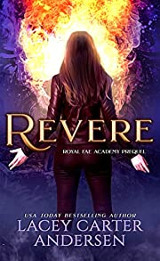 Revere: A Paranormal Reverse Harem Romance: Royal Fae Academy Prequel