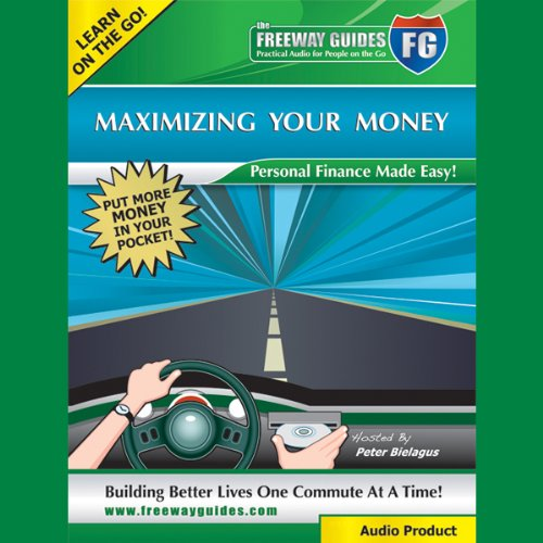 Maximizing Your Money audiobook cover art