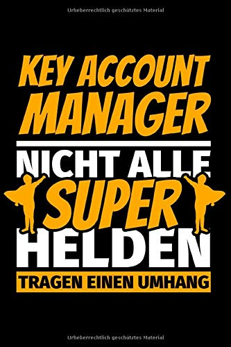 Notizbuch liniert: Key Account Manager Geschenke lustig