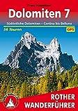 Dolomiten 07: Südöstliche Dolomiten - Cortina bis Belluno 56 Touren. Mit GPS-Tracks.