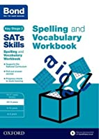 Bond Sats Skills: Spelling and Vocabulary Stretch Workbook by Michellejoy Hughes(2016-02-04)