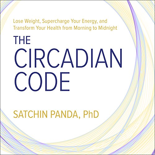 The Circadian Code audiobook cover art