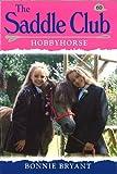 Saddle Club 60: Hobbyhorse (Saddle Club series) (English Edition)