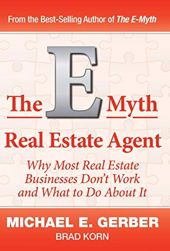 Real Estate Investing Books! - The E-Myth Real Estate Agent: Why Most Real Estate Businesses Don't Work and What to Do About It