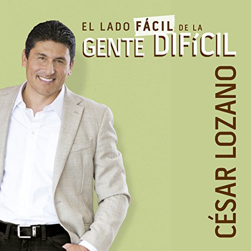 El lado fácil de la gente difícil [The Easy Side of Difficult People] audiobook cover art