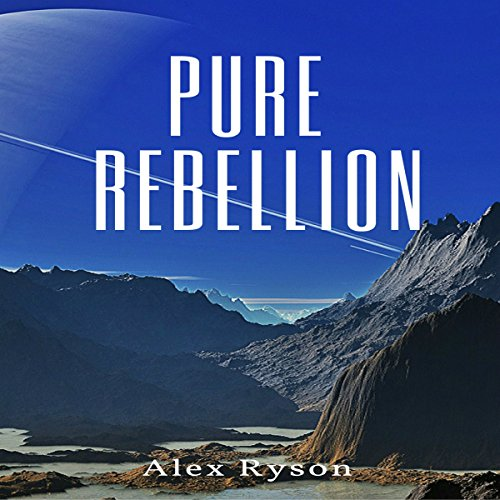 Pure Rebellion audiobook cover art