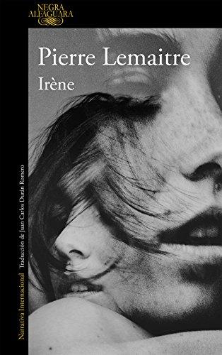 Irene By Pierre Lemaitre