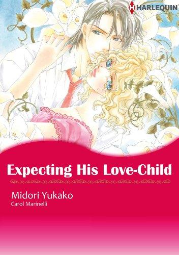 Expecting His Love-Child: Harlequin comics (English Edition)