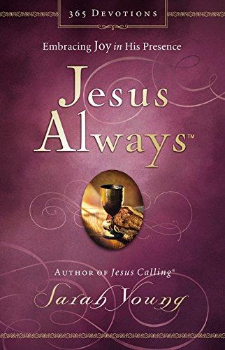 Jesus Always: Embracing Joy in His Presence (Jesus Calling)
