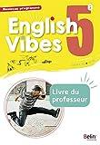 Anglais 5ème 2017 Livre du Professeur English Vibes