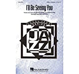 Hal Leonard I'll Be Seeing You SATB a cappella arranged by Phil Mattson