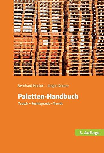 Paletten-Handbuch: Tausch, Rechtspraxis, Trends
