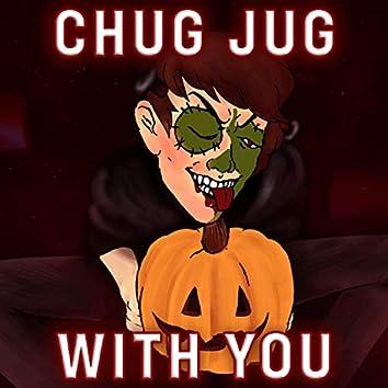 Chug Jug With You (feat. LeviathanJPTV)