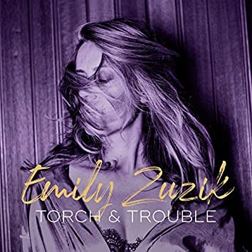 Torch & Trouble