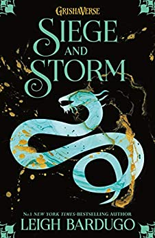 Siege and Storm: Book 2 (THE GRISHA) by [Leigh Bardugo]