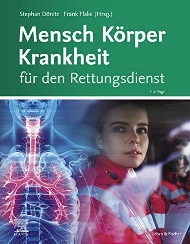 Mensch Körper Krankheit für den Rettungsdienst eBook (Rettungsdienstpaket im PAX-Rucksack)