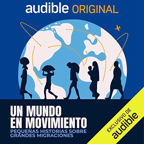 Diseño de la portada del título Un Mundo en Movimiento
