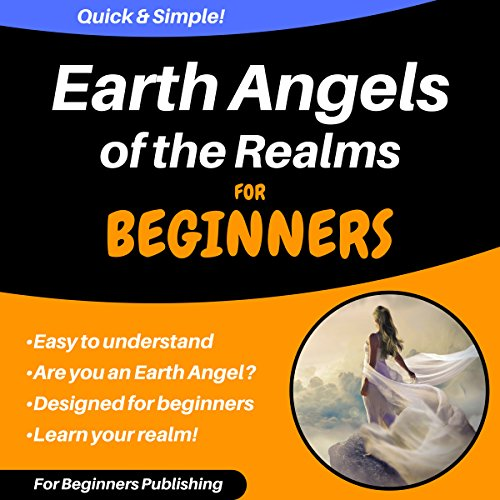 Earth Angels of the Realms for Beginners audiobook cover art