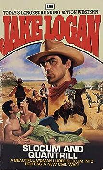 Slocum and the Quantrill - Book #188 of the Slocum
