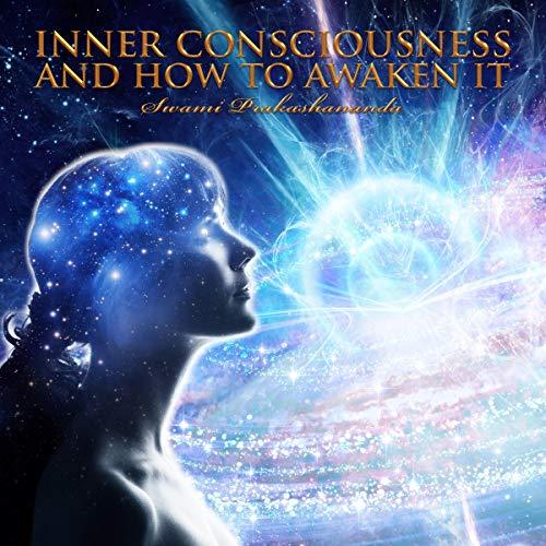 Inner Consciousness and How to Awaken it Titelbild