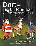 Dart the Digital Reindeer: Santa's Partner in the Cyber World