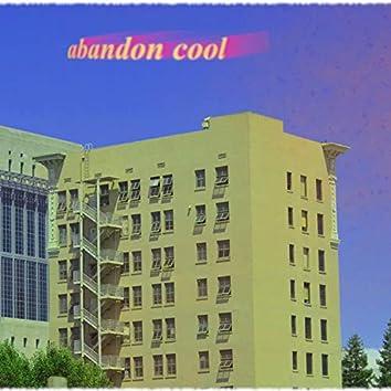 Abandon Cool!