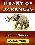 Heart of Darkness - Joseph Conrad: Large Print   Classic Novel   New Edition