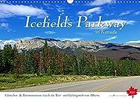 Icefields Parkway in Kanada (Wandkalender 2022 DIN A3 quer): Fahrt auf einer der schoensten Fernstrasse der Welt zwischen Jasper und Lake Louise im Herzen der Rocky Mountains (Monatskalender, 14 Seiten )
