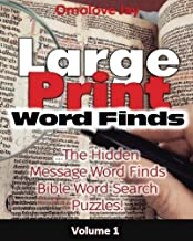 Large Print Word-Finds : The Hidden Message Word Finds - Bible Word Search Puzzles For Adults That Reveal Inspirational Bible Quotes Or Phrase! (bible Brain Game series) (Volume 1)