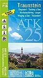 ATK25-P16 Traunstein (Amtliche Topographische Karte 1:25000): Siegsdorf, Taching a.See, Kirchanschöring, Anger, Waging a.See, Teisendorf, Traunreut, ... Amtliche Topographische Karte 1:25000 Bayern)