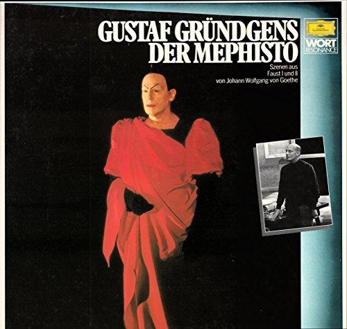 Gründgens, Gustaf / Der Mephisto / Johann Wolfgang von Goethe / Wort Resonance / Bildhülle / Deutsche Grammophon 2571 103 / 2571103 / Deutsche Pressung / 12 Zoll LP / Keine CD /