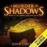 A Murder of Shadows: Shadows of Montshire, Book 1