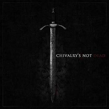 Chivalry's Not Dead EP