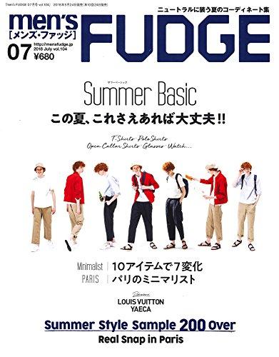 men's FUDGE - メンズ ファッジ - 2018年 7月号 Vol.104