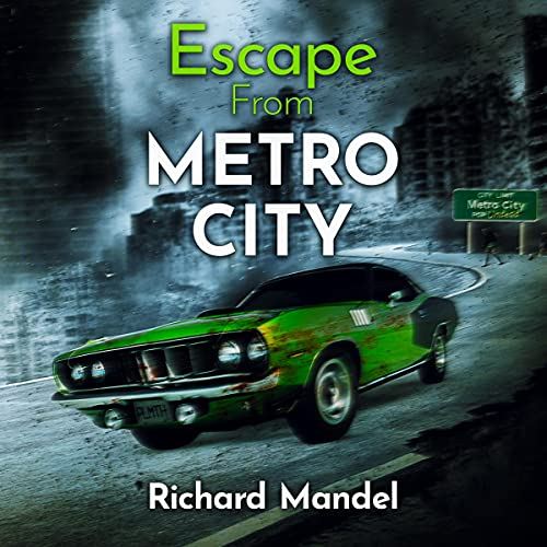 Escape from Metro City Audiobook By Richard Mandel cover art