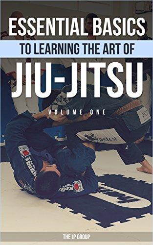 Essential Basics To Learning The Art of Jiu-Jitsu: Volume One (English Edition)