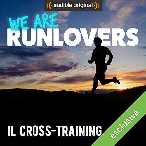 Il Cross-training (We are RunLovers) audiobook cover art