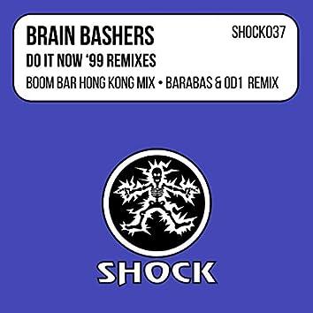 Do It Now (1999 Remixes)