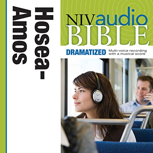 NIV Audio Bible: Hosea, Joel, and Amos (Dramatized) audiobook cover art