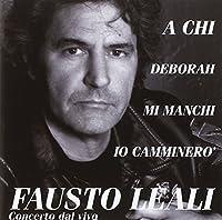 Leali Fausto - Concerto dal vivo - A chi Fausto Lea (1 CD)
