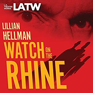 Watch on the Rhine                   By:                                                                                                                                 Lillian Hellman                               Narrated by:                                                                                                                                 Edita Brychta,                                                                                        Jonathan Cake,                                                                                        Heidi Dippold,                   and others                 Length: 1 hr and 41 mins     7 ratings     Overall 4.6