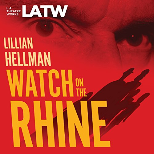 Watch on the Rhine Audiobook By Lillian Hellman cover art