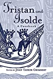 Tristan and Isolde: A Casebook (Arthurian Characters and Themes 2) (English Edition)